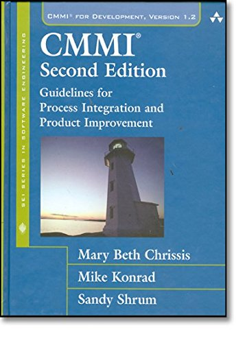 CMMI: Guidelines for Process Integration and Product Improvement (Sei Series in Software Engineering)