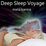 Deep Sleep Voyage