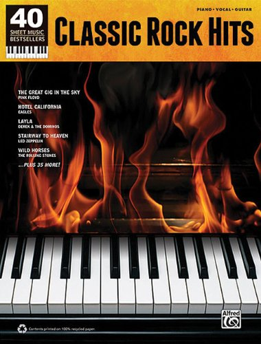 Classic Rock Hits: Piano/Vocal/Guitar (40 Sheet Music Bestsellers)