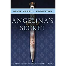 Angelina's Secret (Jeweled Dagger Series Book 1)