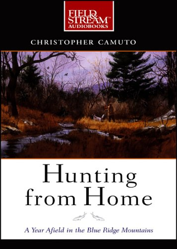 hunting-from-home-a-year-afield-in-the-blue-ridge-mountains-field-stream