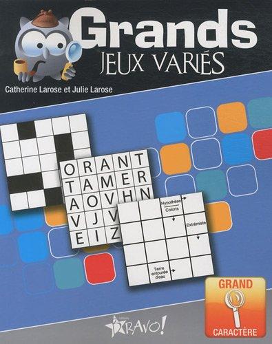 Grands jeux variés par Catherine Larose