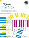A vous de jouer ! Piano Volume 1 +CD --- Piano