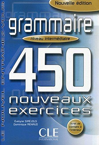 Grammaire : 450 nouveaux exercices par Evelyne Siréjols