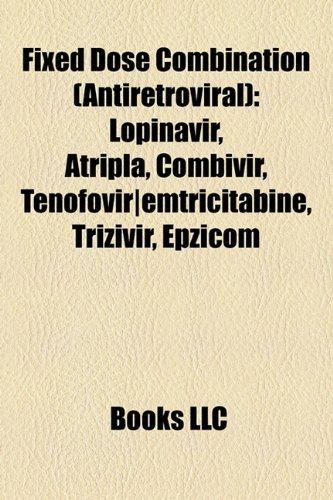 Fixed Dose Combination (Antiretroviral)