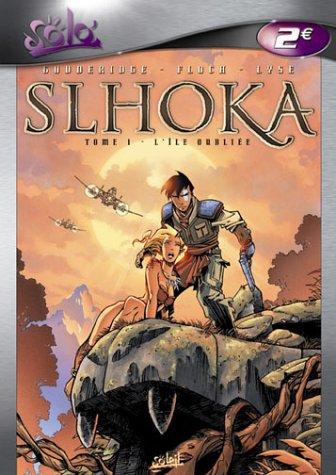 Slhoka, tome 1 : L'Île oubliée