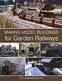 Making Model Buildings for Garden Railways