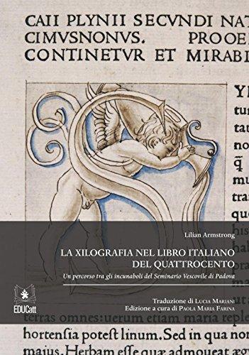 La xilografia nel libro italiano del Quattrocento di Lilian Armstrong
