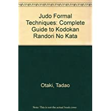 Judo, Formal Techniques by Donn F. Draeger (1983-04-02)