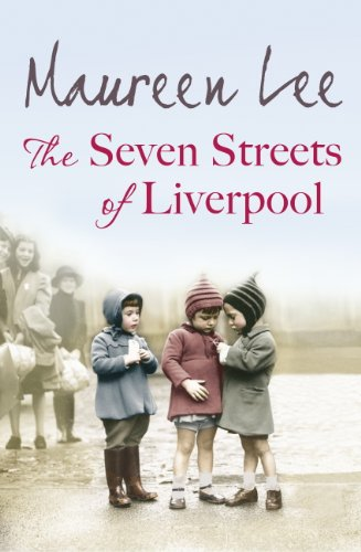 The Seven Streets of Liverpool by Maureen Lee