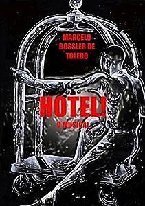 hoteles toledo: Hotel! (Portuguese Edition)