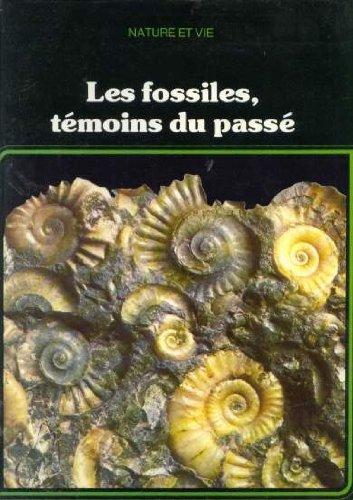 Les Fossiles, tmoins du pass