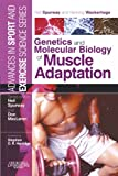 Image de Genetics and Molecular Biology of Muscle Adaptation: Advances in Sport and Exercise Scienc