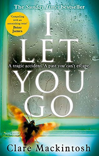 I Let You Go by Clare Mackintosh (7-May-2015) Paperback
