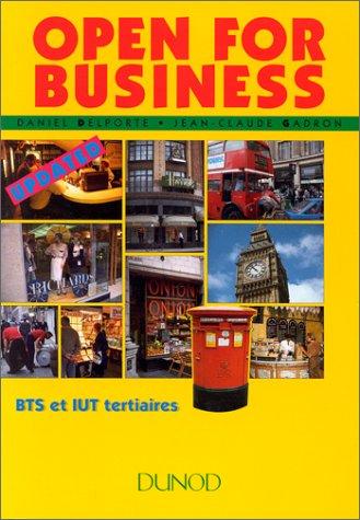 Open for business : BTS et IUT tertiaires, universités, grandes écoles de commerce et de gestion, formation continue