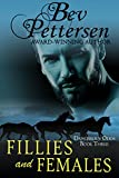 FILLIES AND FEMALES (Dangerous Odds Romantic Mystery Book 3)