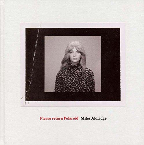 Miles Aldridge Please Return Polaroids par Miles Aldridge