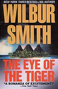The Eye of the Tiger par [Smith, Wilbur]
