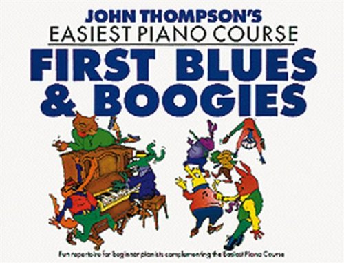 john-thompsons-easiest-piano-course-first-blues-and-boogie