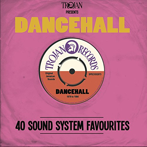 Trojan Presents: Dancehall