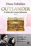 Outlander, Tome 7 : L'écho des coeurs lointains : Partie 1 : Le prix de l'indépendance...
