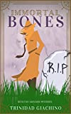Immortal Bones (Detective Saussure Book 1) by Trinidad Giachino