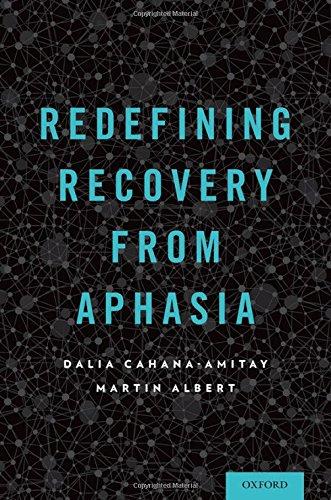 Redefining Recovery from Aphasia por Dalia Cahana-Amitay