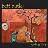 Myths & Fables by Bett Butler