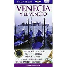 Venecia y el Véneto (Guias Visuales)
