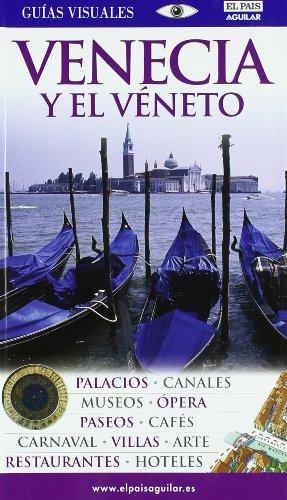 Venecia y el Véneto (Guias Visuales) por Equipo Dorling