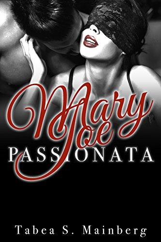 MARY JOE: Passionata: Erotischer Liebesroman von [Mainberg, Tabea S.]