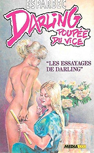 Darling, poupée du vice, Tome 3 : Les Essayages de darling par Esparbec