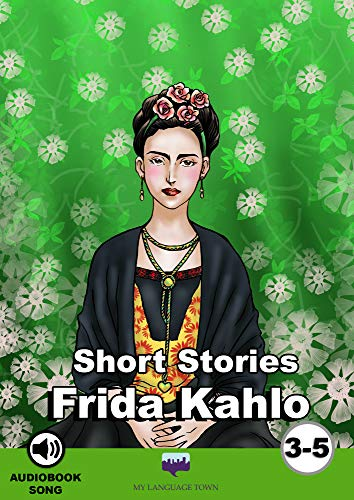 Short Stories: Frida Kahlo eBook: My Language Town, Sara Barbera ...