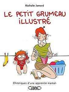 """Afficher """"Le petit grumeau illustré"""""""