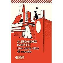 Una certa idea di mondo (Universale economica)