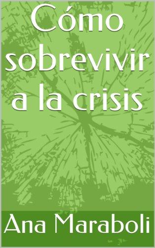 Portada del libro Cómo sobrevivir a la crisis