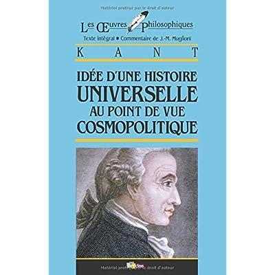 Kant • Idée d'une histoire universelle au point de vue cosmopolitique
