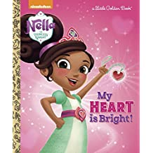 My Heart is Bright! (Nella the Princess Knight) (Little Golden Book)