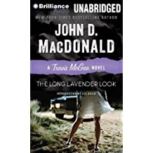 The Long Lavender Look (Travis McGee Mysteries) by MacDonald, John D. (2013) Audio CD