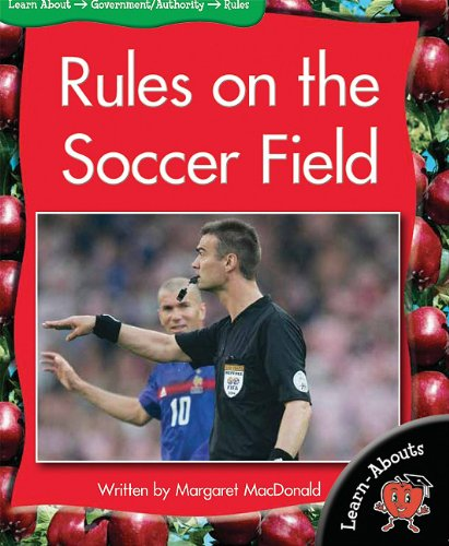 Rules on the Soccer Field (Learn-Abouts: Level 12 (Paperback))