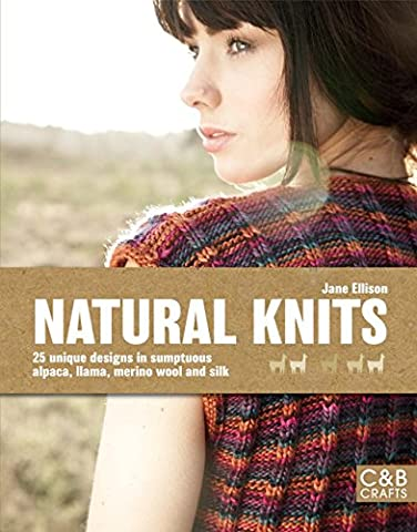 Natural Knits (C&B Crafts (Hardcover))