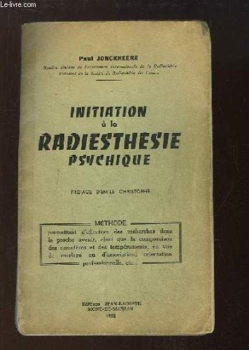 Initiation à la radiesthésie psychique