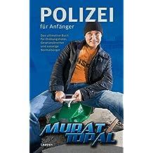Polizei für Anfänger