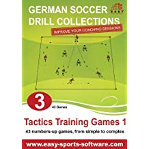Tactics Training Games 1 (German Soccer Drill Collections Book 3) (English Edition)