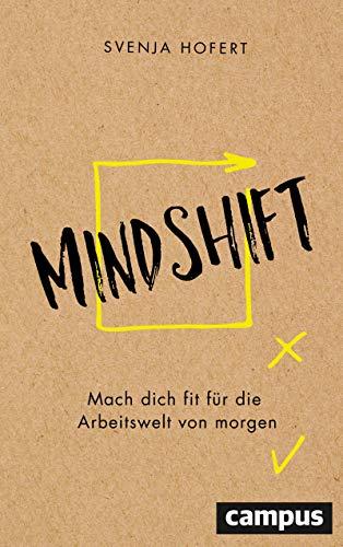 Mindshift: Mach dich fit die Arbeitswelt von morgen