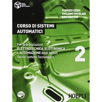Corso Di Sistemi Automatici. Con Espansione Online. Per Gli Ist. Tecnici Industriali: 2