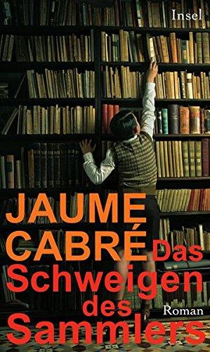 Buchseite und Rezensionen zu 'Das Schweigen des Sammlers: Roman' von Jaume Cabré