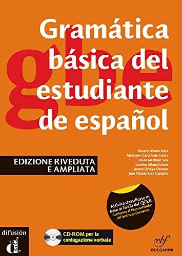 Gramática básica del estudiante de español. Ediz. contrastativa. Con espansione online. Per le Scuole superiori