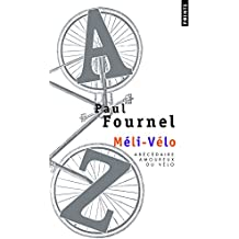 Méli-Vélo : Abécédaire amoureux du vélo