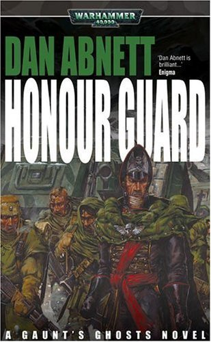 Honour Guard (Warhammer 40,000 Novels) by Abnett, Dan (2001) Mass Market Paperback